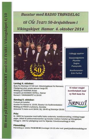 Busstur med Radio Trøndelag til Ole Ivars 50 - årsjubileum i Vikingskipet Hamar 4.oktober 2014